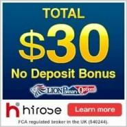 Hirose LION Binary Options – 30$ Free No Deposit Bonus, 20$ Minimum Deposit & 1$ Minimum Trade!