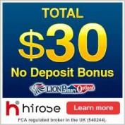 Hirose UK LION Binary Options – 30$ Binary Options No Deposit Bonus & 100% Deposit Bonus!
