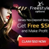 Freestyle Options Broker – 50$ Binary Options No Deposit Bonus and Great Bonuses for Depositors!